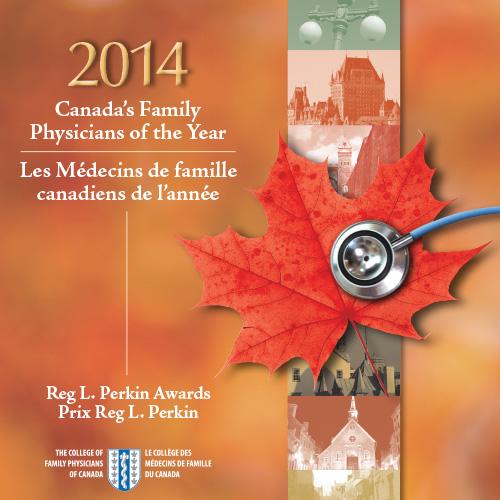 2014 Fondation pour l'avancement de la médecine familiale Les Médecins de famille canadiaens de l'année Prix Reg L. Perkins
